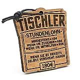 Fashionalarm Schlüsselanhänger Stundenlohn Tischler aus Holz mit Gravur | Lustige Geschenk Idee Tischlermeister Schreiner Beruf Job Arbeit