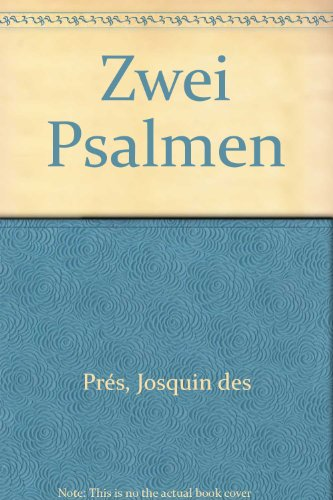 Das Chorwerk: Zwei Psalmen