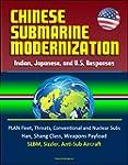 Chinese Submarine Modernization: Indi...