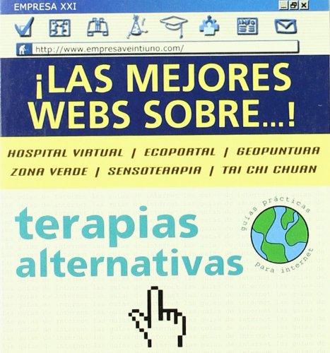 Terapias alternativas (Guías prácticas para Internet)