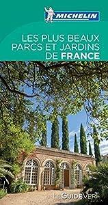 """Afficher """"Les plus beaux parcs et jardins de France"""""""