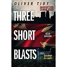 Three Short Blasts