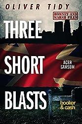 Three Short Blasts (English Edition)
