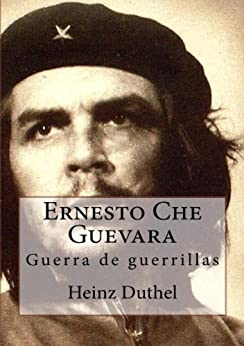Ernesto Che Guevara par [Duthel, Heinz]