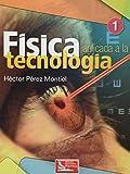 fisica aplicada a la tecnologia 1. bachillerato
