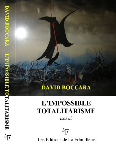 L'impossible totalitarisme