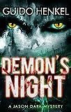 Demon's Night: A Jason Dark Mystery (Jason Dark - Ghost Hunter Book 1)