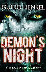 Demon's Night: A Jason Dark Mystery (Jason Dark - Ghost Hunter Book 1) (English Edition)