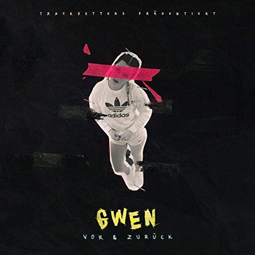 Ich Bin Gwen [Explicit]