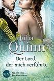 Der Lord, der mich verführte - Julia Quinn