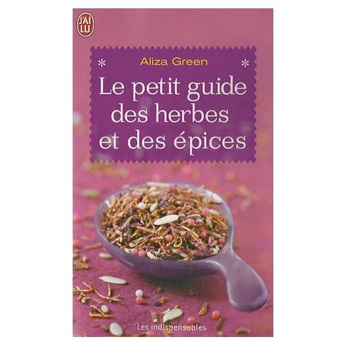 Le petit guide des herbes et des épices