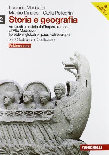 Storia e geografia. Ediz. rossa. Con inserto cittadinanza. Per le Scuole superiori. Con DVD-ROM. Con espansione online: 2