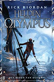 Het bloed van Olympus (Helden van Olympus Book 5) van [Riordan, Rick]