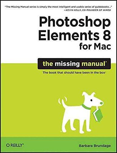 [(Photoshop Elements 8 for Mac: The Missing Manual)] [By (author) Barbara Brundage] published on (November, 2009) par Barbara Brundage