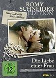 Die Liebe einer Frau (Romy Schneider Edition)