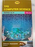 TPS Computer Science Paper 1 & 2 for Std. 11th