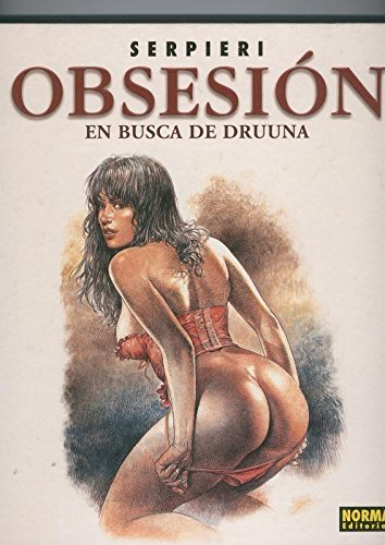 Serpiere: Druuna: Obsesion, en busca de Druuna