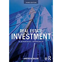 Real Estate Investment: A Strategic Approach