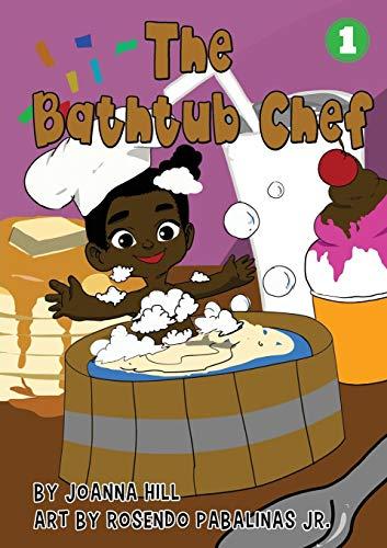 The Bathtub Chef