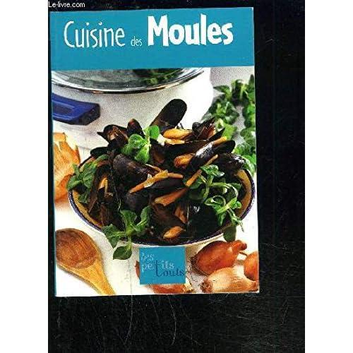Petits Touts Cuisine des Moules