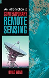 An Introduction to Contemporary Remote Sensing by Qihao Weng (2012-02-09)
