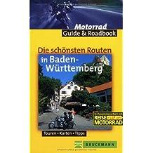 Die schönsten Routen in Baden-Württemberg