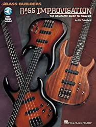 Bass Improvisation: The Complete Guide to Soloing Book & Online Audio by Ed Friedland (1997-10-01)