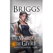 Mercy Thompson, Tome 7: La Morsure du givre