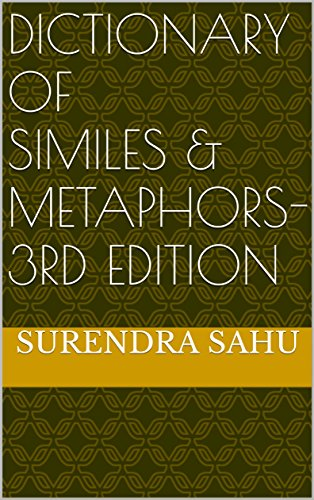 Dictionary of Similes & Metaphors- 3rd edition (English Edition)