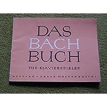 Das Bach-Buch für Klavierspieler