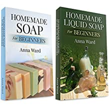 """(2 Book Bundle) """"Homemade Soap For Beginners"""" & """"Homemade Liquid Soap For Beginners"""" (How to Make Soap) (English Edition)"""