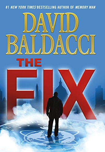 Buchseite und Rezensionen zu 'The Fix (Memory Man series Book 3) (English Edition)' von David Baldacci