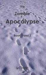 The Zombie Apocalypse by Lee Emerick (2011-05-03)