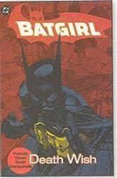 Batgirl Vol. 3: Death Wish by Chuck Dixon (2003-08-01)