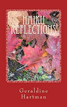 Haiku Reflections: The Four Seasons (English Edition) di [Hartman, Geraldine Helen]