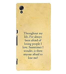 Life quote 3D Hard Polycarbonate Designer Back Case Cover for Sony Xperia Z4