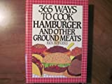 365 Ways to Cook Hamburger and Other Ground Meats by Rick Rodgers (1992-03-03)