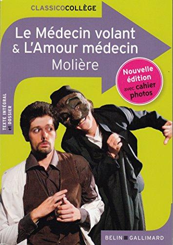 Le Médecin volant - L'Amour médecin (Classicocollège) por Molière