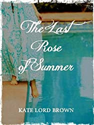 The Last Rose of Summer (English Edition)