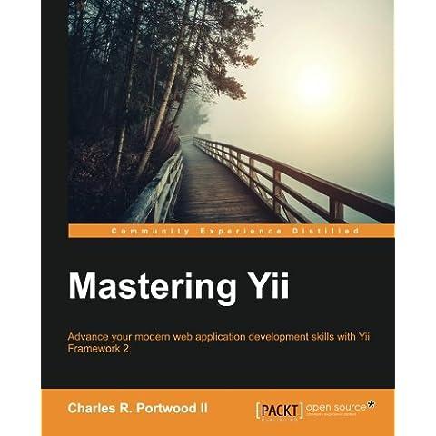 Mastering Yii (Mastering Computer)