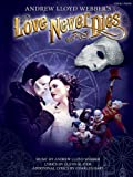 Andrew Lloyd Webber: Love Never Dies (Revised Version) (Pvg)