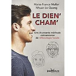 Le dien' cham' : Une étonnante méthode vietnamienne de réflexologie faciale