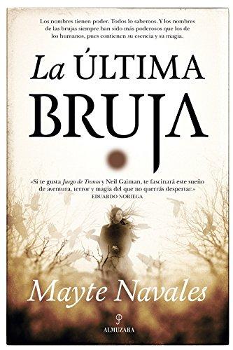 Última Bruja, La (Novela)