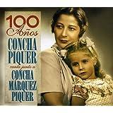 100 Anos: Concha Piquer Canta Junto a Concha by Concha Piquer