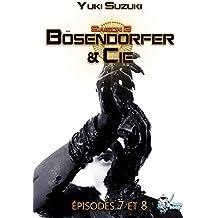 Bösendorfer & Cie, Saison 2 : Épisodes 7 et 8 (Science-Fiction) (French Edition)