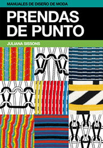 Prendas de punto (Manuales de diseño de moda) por Juliana Sissons