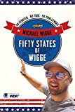 Fifty States of Wigge: 50 Staaten, 50 Tage, 50 Challenges