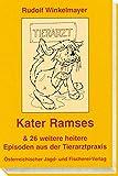 Kater Ramses: Heitere Episoden aus der Tierarztpraxis - Rudolf Winkelmayer