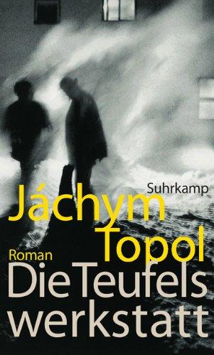 Buchseite und Rezensionen zu 'Die Teufelswerkstatt: Roman' von Jáchym Topol