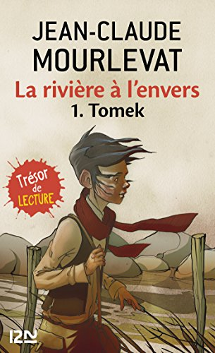 La rivière à l'envers Tome 1 par Jean-Claude MOURLEVAT